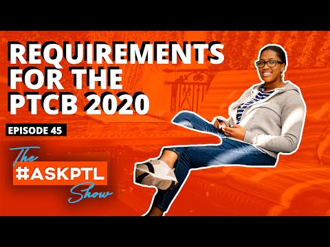 2020-ptcb-requirements-l-pharmacy-technician-certification-exam-l-#askptlshow-ep45
