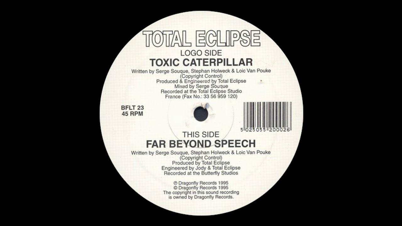 Total Eclipse - Toxic Caterpillar (1995) [33 RPM]