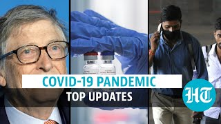 Covid update: Bill Gates on India's role; SII's phase 3 trial; lockdown \u0026 deaths