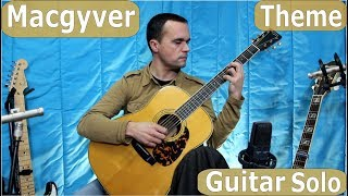 MacGyver Theme Song, Acoustic Guitar, Guitarra, Violão, Original Arrangement, Cover