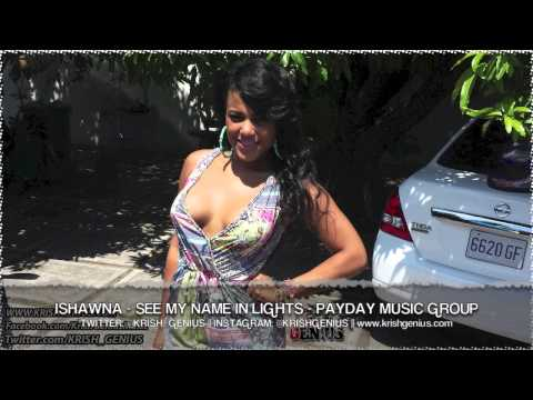 Ishawna - See My Name In Lights - October 2013
