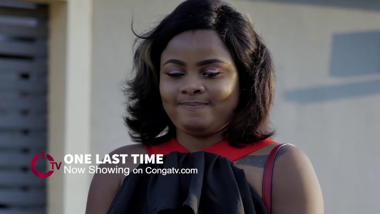 Download ONE LAST TIME One minute Trailer - Latest Nigerian Movies 2018