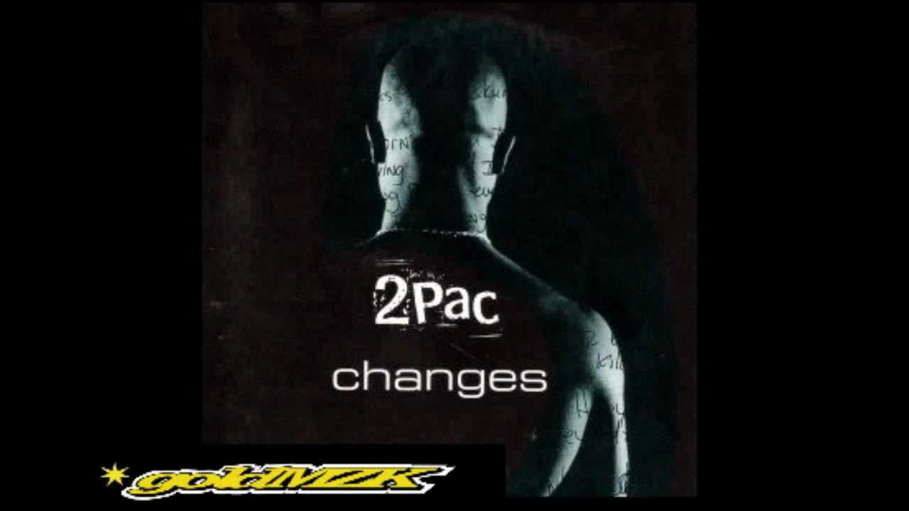 CHANGES - 2Pac (Tupac Shakur)