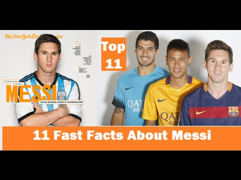 11 Fast Facts About Messi That You Need To Know | Lionel Messi