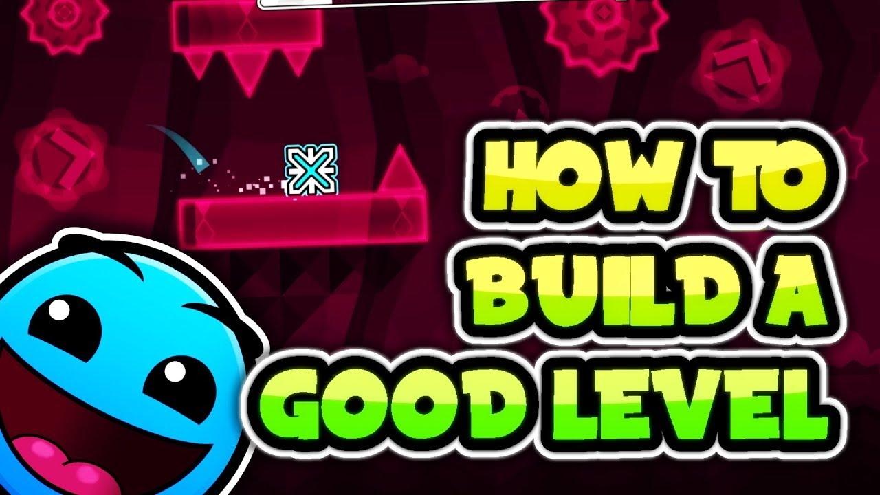 How to make good level - Tutorial - Geometry Dash - How to make good level - Tutorial - Geometry Dash