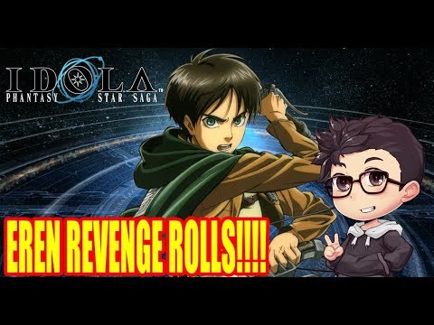 IDOLA Phantasy Star Saga X Attack On Titan Gacha Eren Revenge Rolls