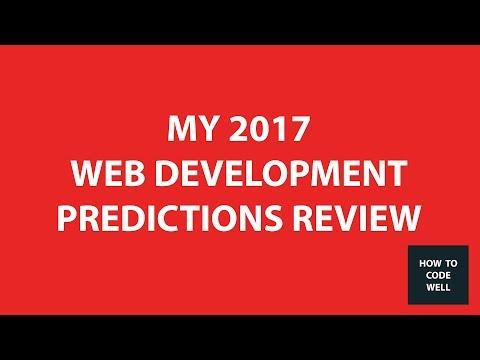 2017 Web Development Predictions Review