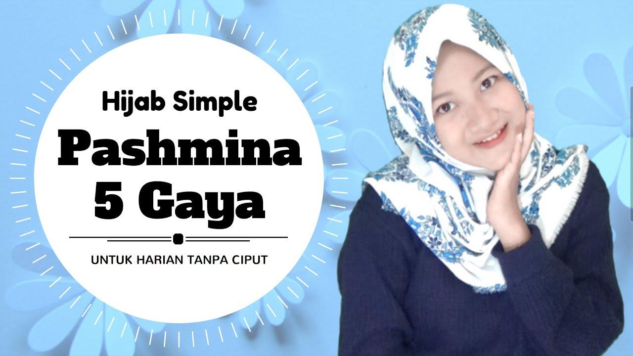 Tutorial Hijab Terbaru Pashmina Simple Tanpa Ninja 5style 1scarf Nmy Hijab Tutorials Youtube