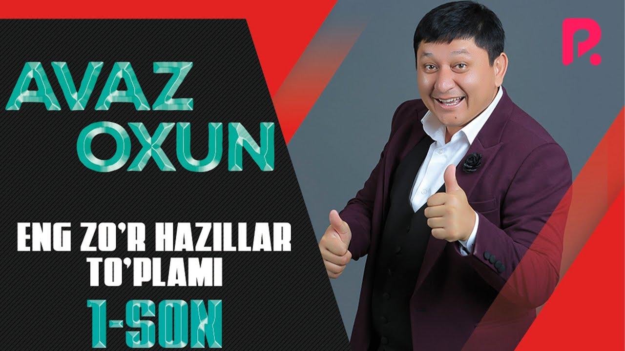 Download Avaz Oxun - Eng zo'r xazillar to'plami (1-son)