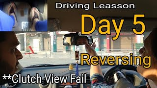 Mom Driving lesson- Day 5 | Reversing | She got Confused | **Clutch Camera not Sync