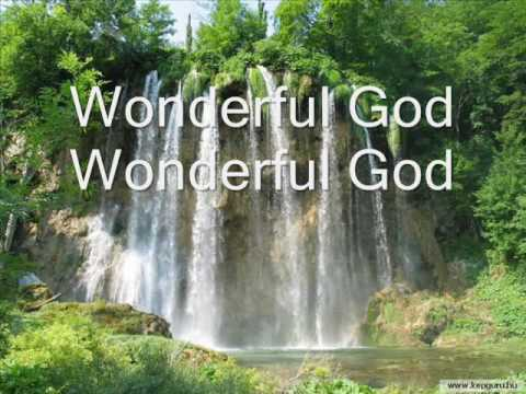 paul-baloche-wonderful-god-lyrics-est-her