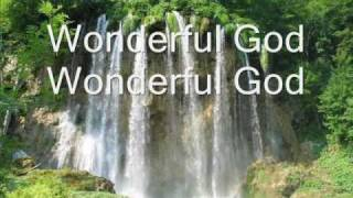 Paul Baloche - Wonderful God lyrics