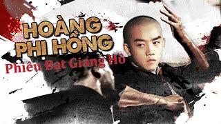 Phiêu Bạc Giang Hồ | Phim Võ Thuật Hành Động Đỉnh Cao 2021 | Hoàng Phi Hồng | OneTV 📺