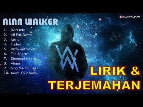 Album Alan Walker 2019 [LIRIK DAN TERJEMAHAN]
