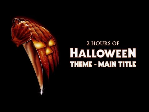 2 Hours of Halloween Theme Main Title (1978 John Carpenter) continuous. (HD-HQ)