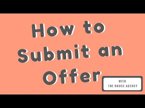 How To Submit An Offer On A Home In 5 Easy Steps- The House Agency California (951) 290-9497