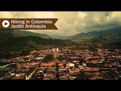 Hiking in Colombia: Jardín Antioquia