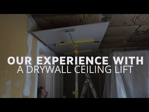 Imminent Catastrophe! A Drywall Ceiling Lift!