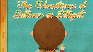 The Adventures of Gulliver in Lilliput