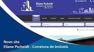 Laçamento Oficial do Novo Site da Eliane Pscheidt, Corretora de Imóveis de de São Bento do Sul