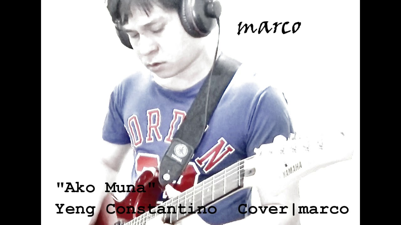 yeng-constantino-ako-muna-acoustic-cover-by-marco-audio-marco-angelo-padua