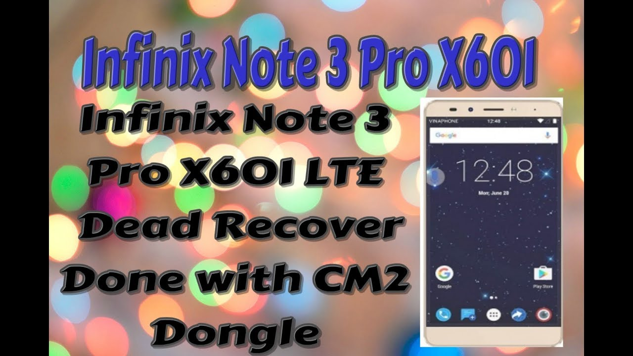 Infinix Note 3 Pro X601 LTE Dead Recover Done