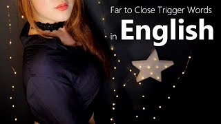ASMR Far to Close 'English' Trigger Words with Moving Around You⭐