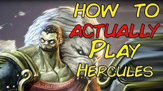 How to ACTUALLY play Hercules