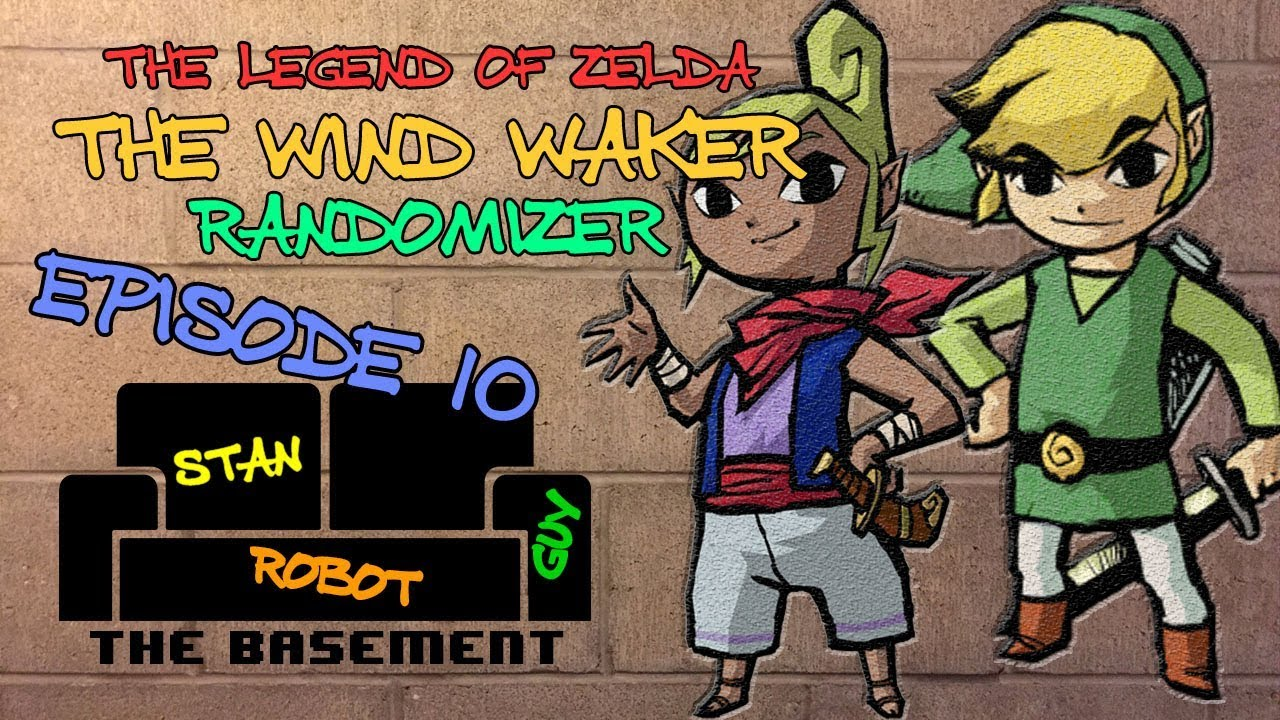 The Basement - Wind Waker Randomizer Ep  10 - An Impasse