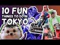 10 Fun Things to Do in Tokyo Japan