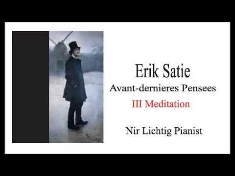 Erik Satie Avant deriere Pensee III Meditation