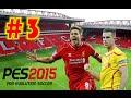 PES 15-Master League (Liverpool) EP.3 | ENGLESKI DERBI | ? Srpski/Hrvatski/Bosanski Gameplay ?