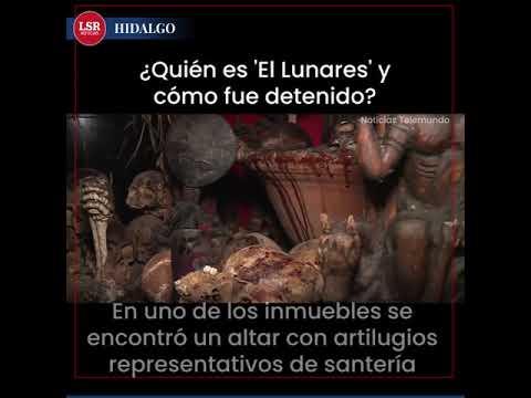"""Detención En Hidalgo De """"El Lunares"""""""