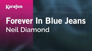 Karaoke Forever In Blue Jeans - Neil Diamond *