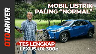 Lexus UX 300e 2021 | Review Indonesia | OtoDriver