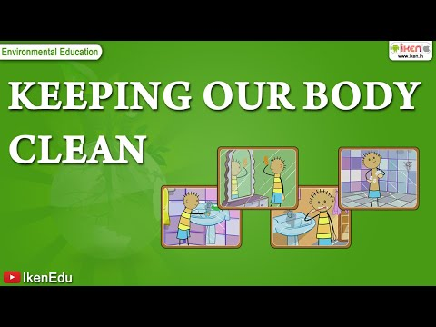 Science Lessons -- How to Keep Your Body Clean
