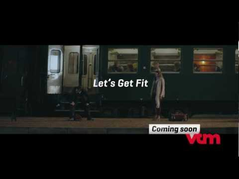VTM // Not feeling so fit ? Let's Get Fit !
