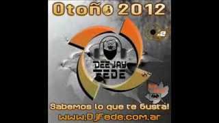 Dj Fede OTOÑO 2012 - 2 Discos 36 Temas Mixados - Punta Alta - Bs As - Argentina
