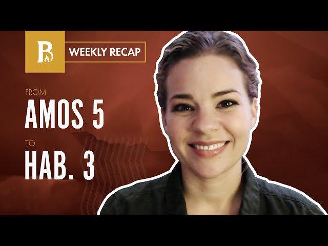 When God's People Are Not God's People • Weekly Recap • Amos 5 – Habakkuk 3