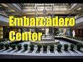 Embarcadero Center - San Francisco