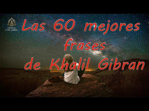 Las 60 Mejores Frases De Khalil Gibran