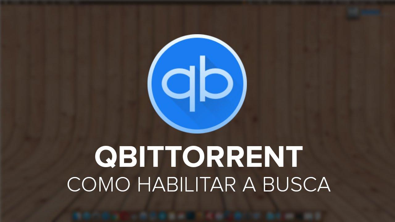 Tutorial: qBittorrent - Como habilitar e fazer uma busca dentro do programa  (Windows-macOS-Linux)