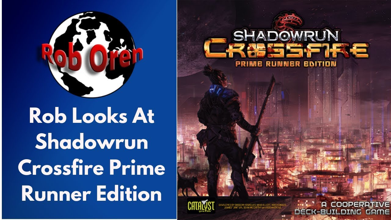 Shadowrun Crossfire: Deck Building Game (Prime Runner Edition