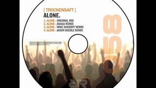 TrockenSaft - Alone (Asaga remix) [Revolution Records]