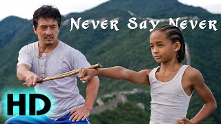 The Karate Kid | Never Say Never | Official MV