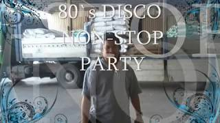 "80`s NON-STOP DISCO PARTY ""sonny layugan"""