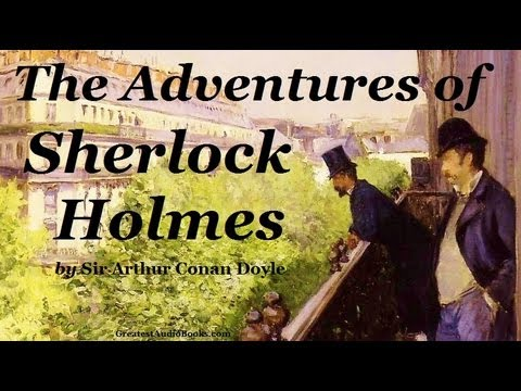 THE ADVENTURES OF SHERLOCK HOLMES - FULL AudioBook | Greatest Audio Books