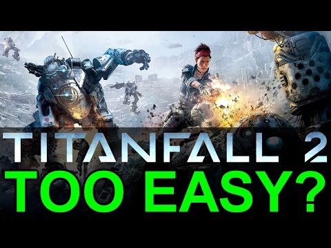 Too Easy to Get Titans? - Titanfall 2 Bounty Hunt Gameplay Tips and Tricks Guide (Titanfall 2)