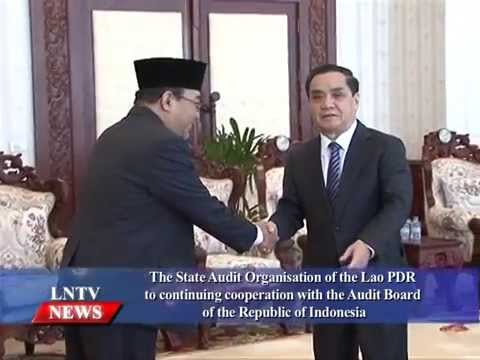 Lao NEWs on LNTV: The State Audit Org of Laos & Indonesia to continuing cooperation.20/8/2015