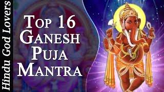 Top Ganesh Puja Mantra New Song - Ganesh Mantra - Ganesh Mantra Shlok - Ganesh Puja - Ganesh Stotra